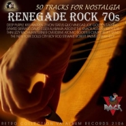 Renegade Rock 70s (2016)